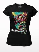 Pain is Gain - Girl Shirt