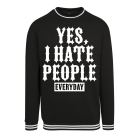 College Sweat Crew - Yes, I Hate People